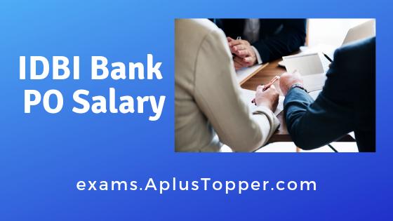 IDBI Bank PO Salary 2019