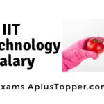 IIT Biotechnology Salary