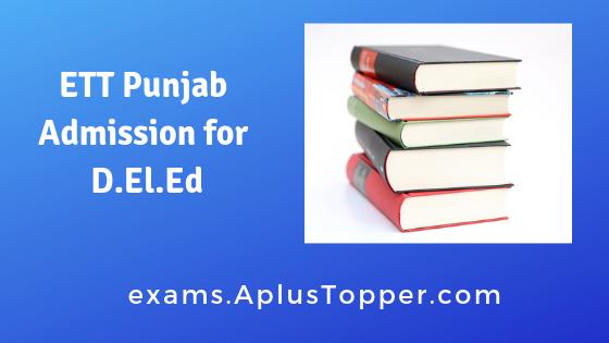 ETT Punjab Admission for D.El.Ed