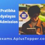 Rajkiya Pratibha Vikas Vidyalayas Class VI Admission