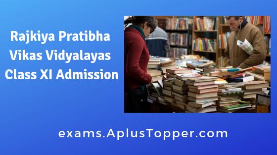 Rajkiya Pratibha Vikas Vidyalayas Class XI Admission