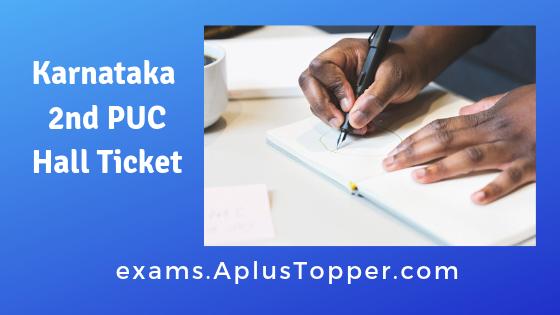 Karnataka 2nd PUC Hall Ticket 2019 Download