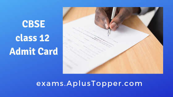 cbse class 12 admit card