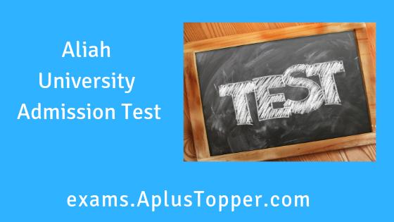 Aliah University Admission Test