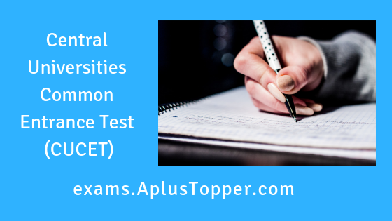 Central Universities Common Entrance Test (CUCET)