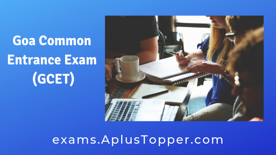 Goa Common Entrance Exam (GCET)