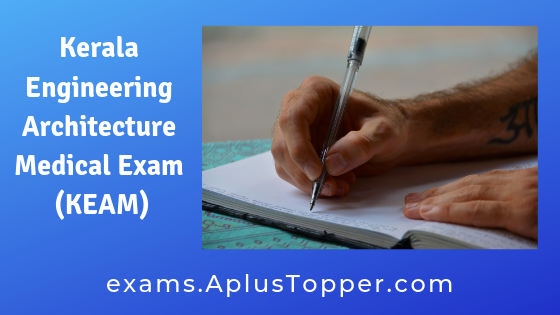Kerala Engineering Architecture Medical Exam (KEAM)