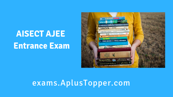 AISECT AJEE Entrance Exam
