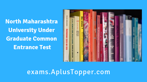 North Maharashtra University Under Graduate Common Entrance Test