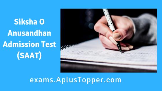 Siksha O Anusandhan Admission Test (SAAT)