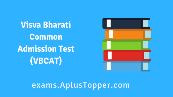 Visva Bharati Common Admission Test (VBCAT)