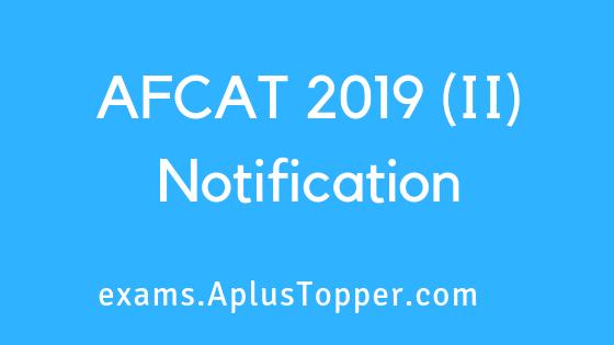 AFCAT 2019 (II) Notification