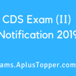 CDS Exam Notification 2019