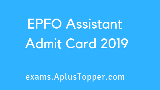 EPFO Assistant Admit Card