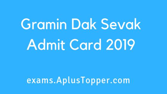 Gramin Dak Sevak Admit Card 2019