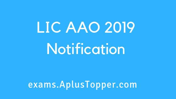 LIC AAO 2019 Notification