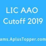 LIC AAO Cutoff 2019