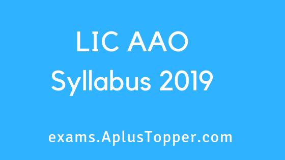 LIC AAO Syllabus 2019