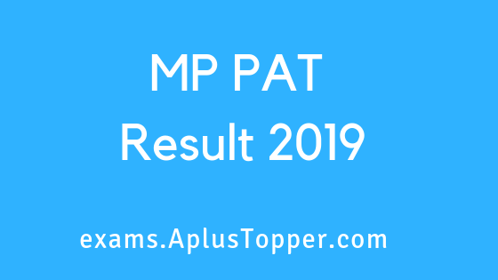 MP PAT Result 2019