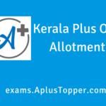 Kerala Plus One Allotment